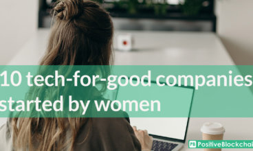 Look at these 10 tech-for-good companies started by women